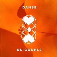 La danse du couple / Le couple en mouvement